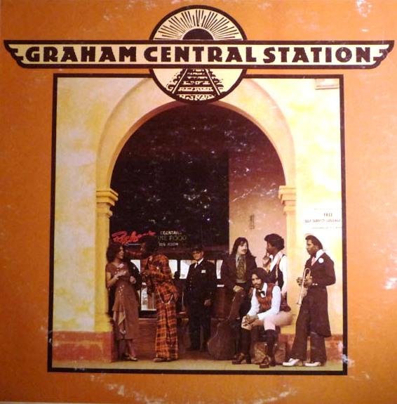 Graham Central Station - 1973 - Graham Central Station Free