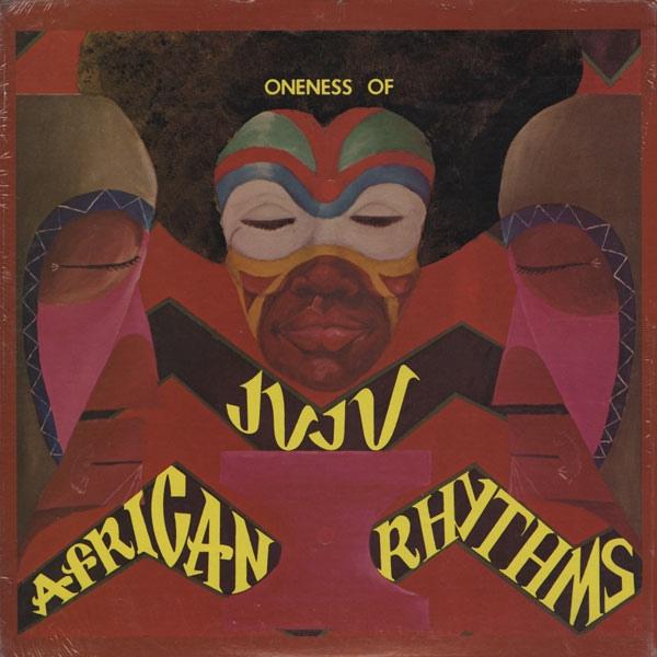 Oneness Of Juju - 1975 - African Rhythms Free Download | Funk My Soul