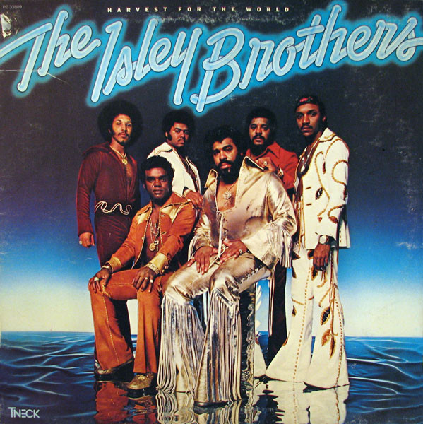 The Isley Brothers - 1976 - Harvest For The World Free